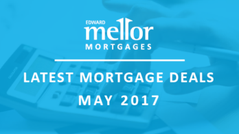Latest Mortgage Deal May 2017