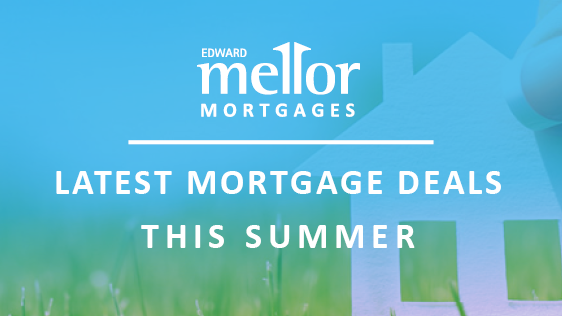 Latest Mortgage deals this summer